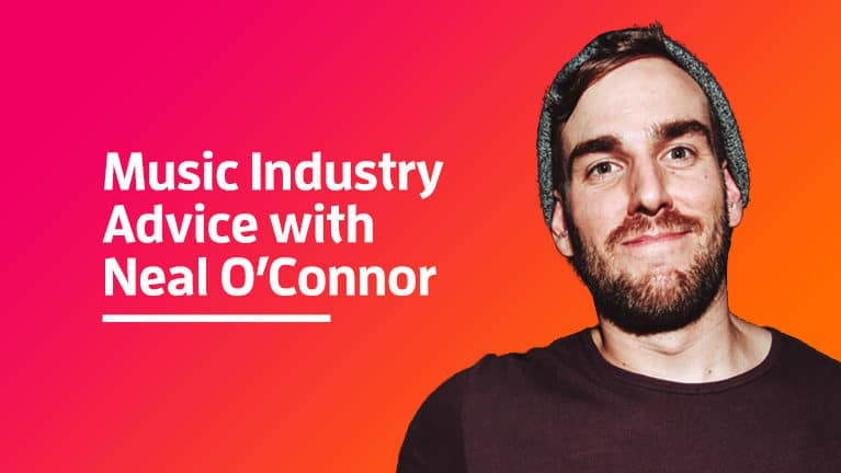 Music Industry Advice: Neal O'Connor